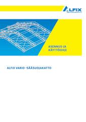 Aufbau- und Verwendungsanleitung Wetterschutzdach